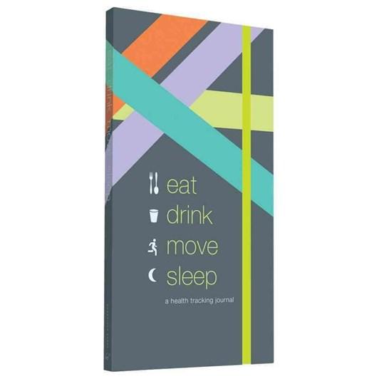 Eat, Drink, Move, Sleep: A Wellness Journal