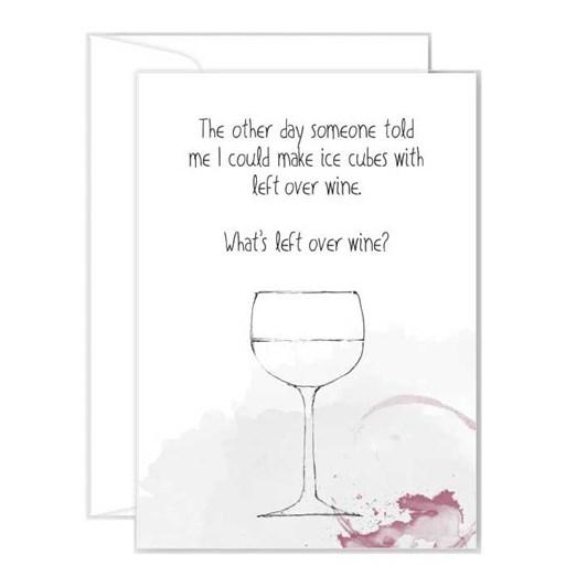Poppy Card - Left Over Wine?