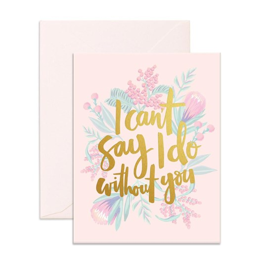 Fox & Fallow Can't Say I Do Card