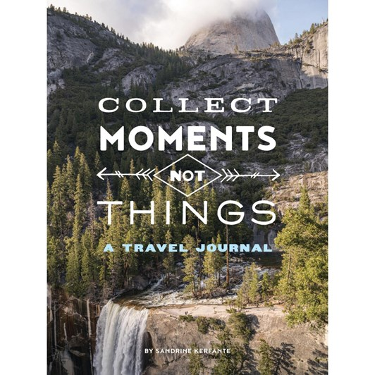 Collect Moments Not Things Journal