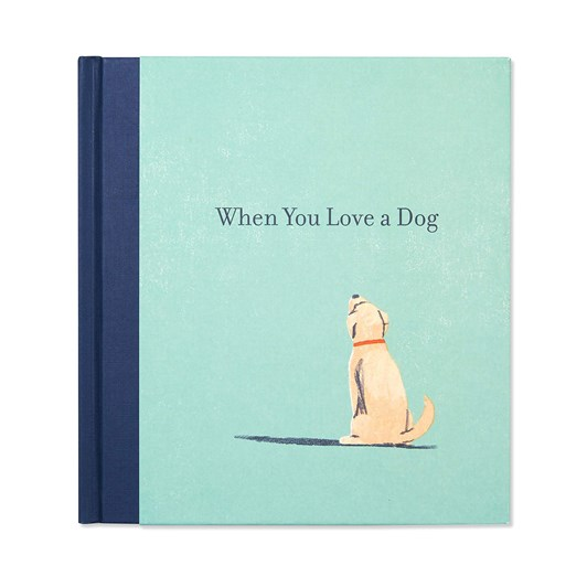 When You Love A Dog