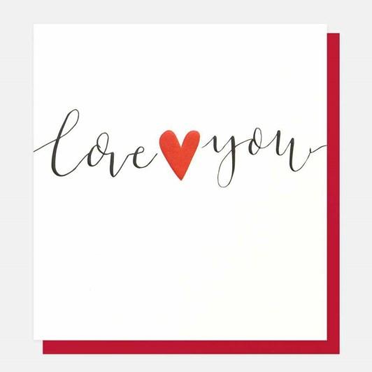Caroline Gardner Love You  Heart Card