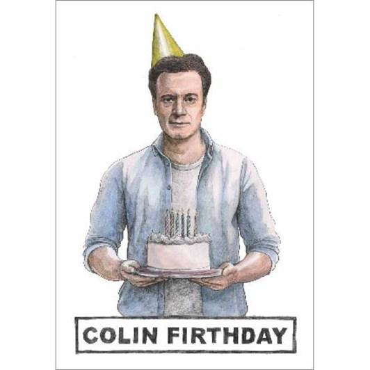 Colin Firthday Card