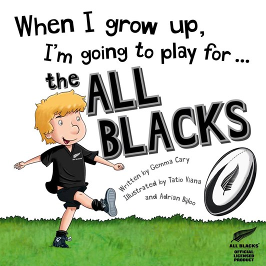 When I Grow Up I'm Going To Play For All Blacks