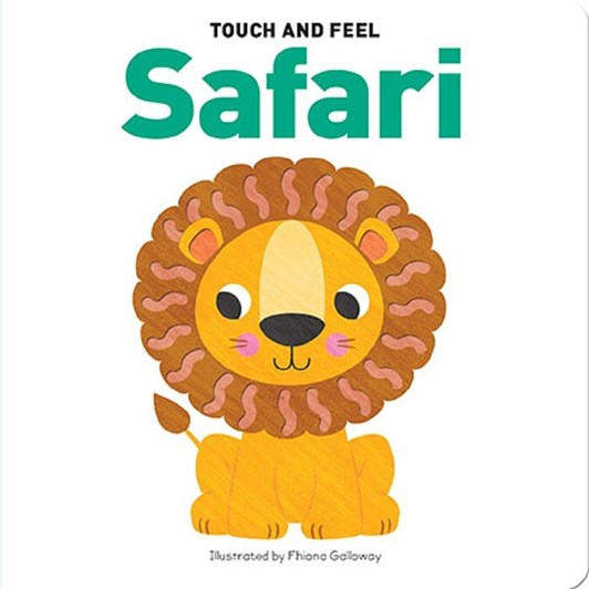 Blue Duck Books Touch And Feel Safari Board Book