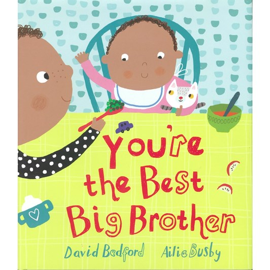 Blue Duck Books Youre The Best Big Brother