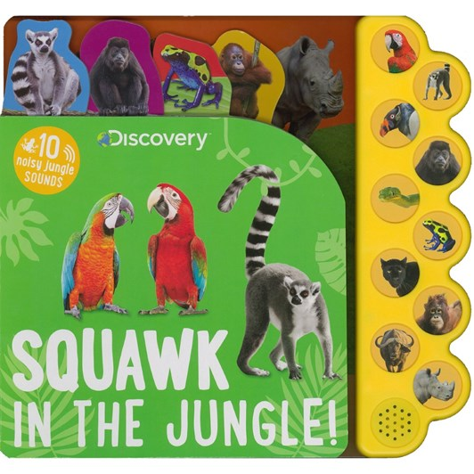Blue Duck Books Discovery Squawk In The Jungle Sound Bk