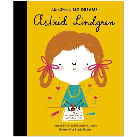 Little People Big Dreams Astrid Lindgren