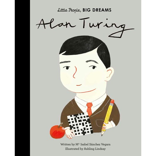 Little People Big Dreams Alanat Turing