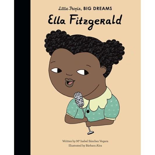 Little People, BIG DREAMS - Ella Fitzgerald