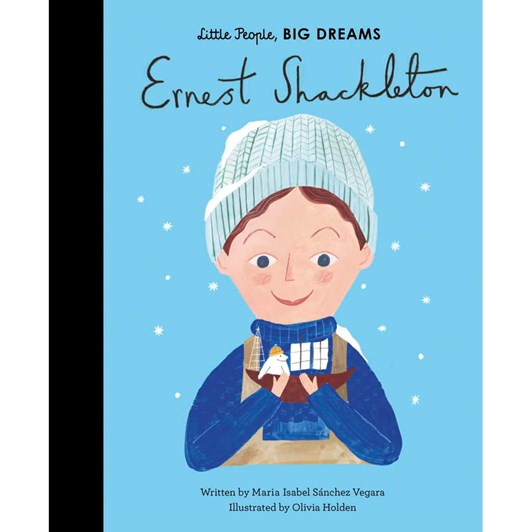 Little People Big Dreams Ernest Shackleton